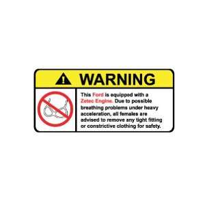 Ford Zetec No Bra, Warning decal, sticker