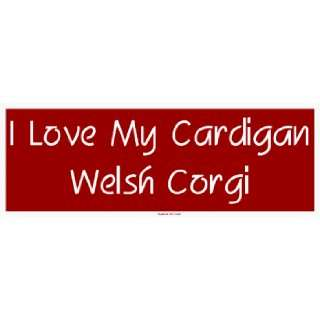 I Love My Cardigan Welsh Corgi Large Bumper Sticker