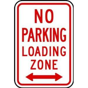 Zing Eco Parking Sign, NO PARKING LOADING ZONE with Arrow Both Sides