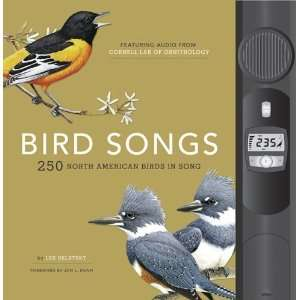Bird Songs 250 North American Birds in Song  Author  Books
