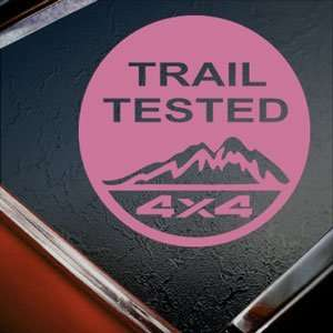 Trail Tested Off Road 4x4 Pink Decal Truck Window Pink