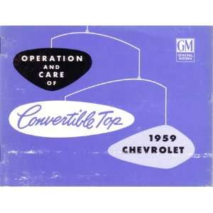 1959 CHEVROLET CONVERTIBLE TOP Owners Manual User Guide