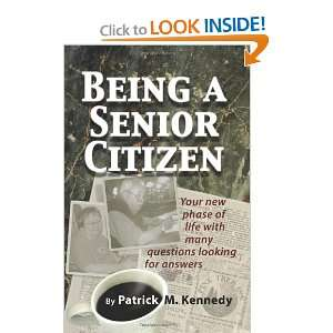 Being A Senior Citizen Your new phase of life with many questions