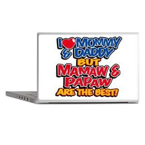 Laptop Notebook 13 Skin Cover I Love Mommy and Daddy Mamaw Papaw are
